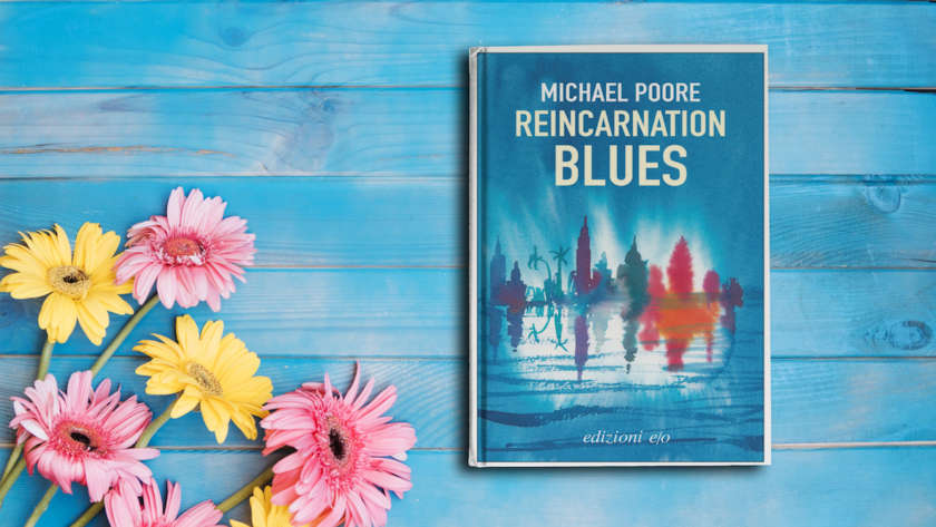 Reincarnation Blues di Micheal Poore
