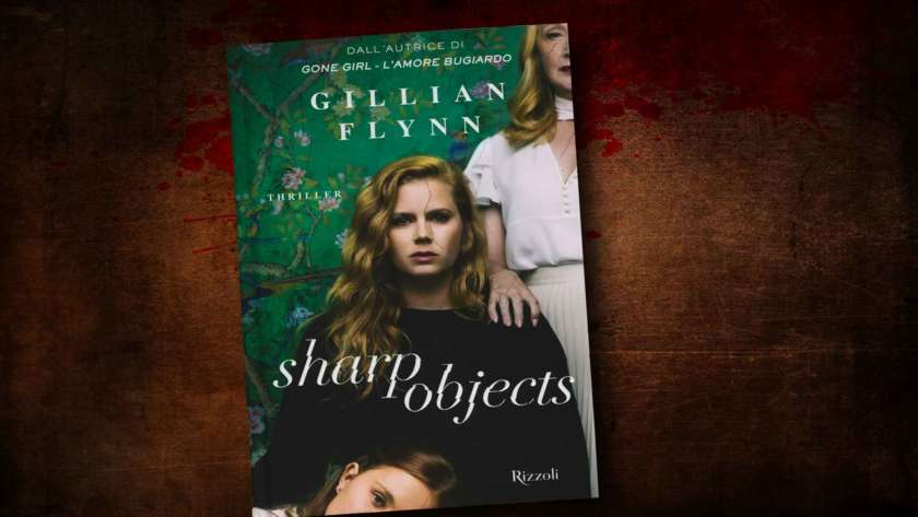 Sharp objects – Gillian Flynn
